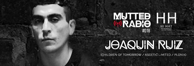 Joaquin Ruiz - Mutted Radio #018
