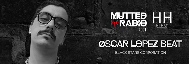 Øscar López Beat - Mutted Radio #021