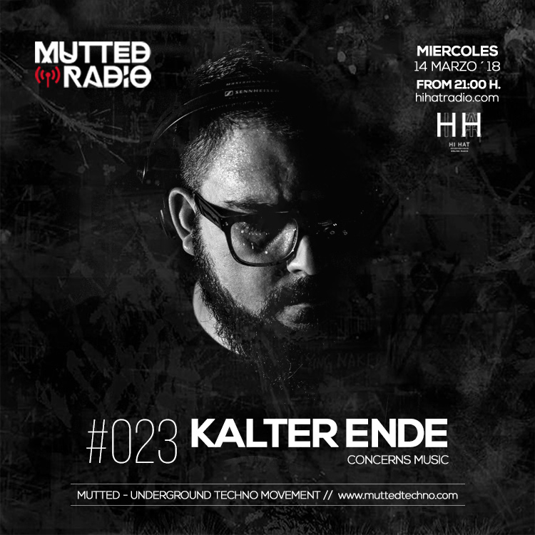 kalter-Ende - MUTTED Radio #023