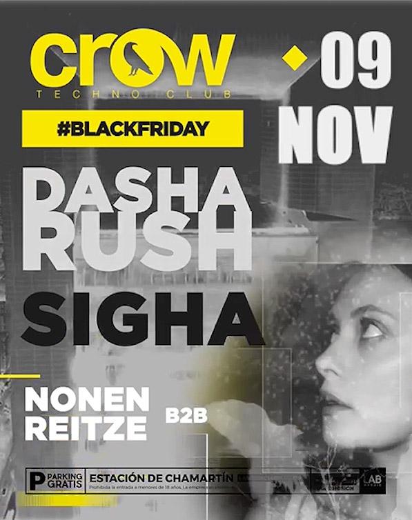 Crow Techno Club - Dasha Rush + Sigha