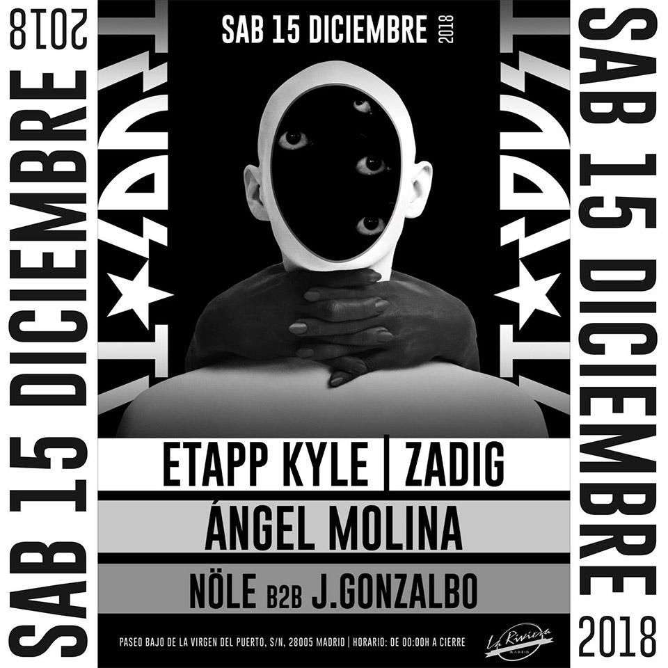 Stardust Madrid meets La Riviera: Etapp Kyle + Zadig + Ángel Molina