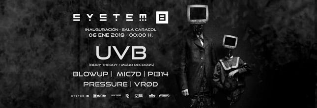SYSTEM 8 - Uvb - Sala Caracol