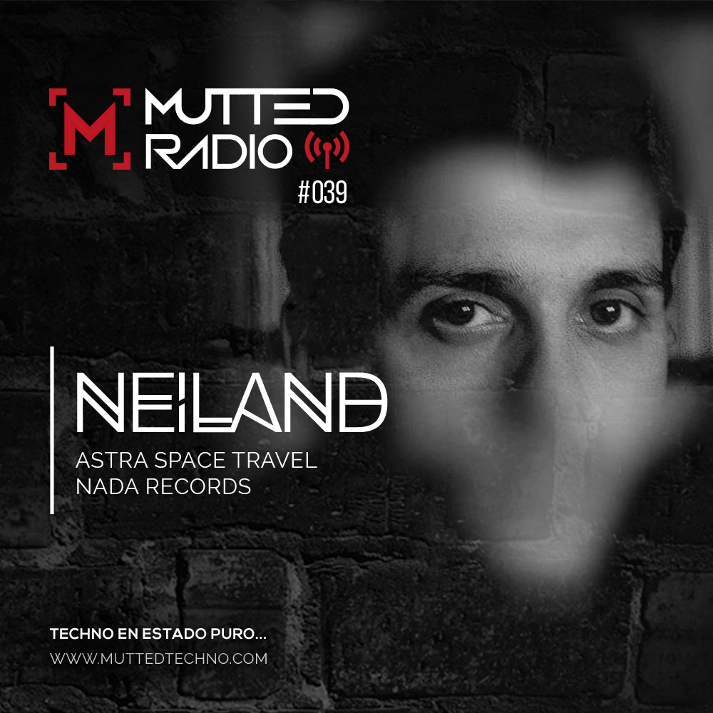 MUTTED RADIO 039 - NEILAND