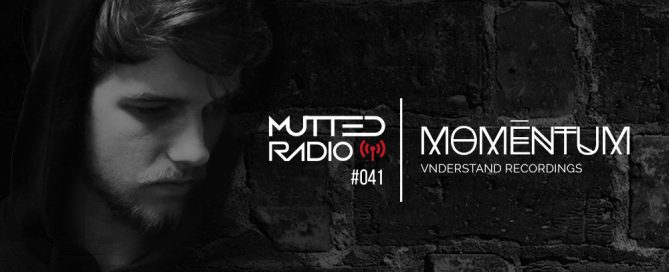 MUTTED RADIO #041 - MOMĒNTUM