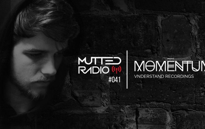 MUTTED RADIO #041 - MOMĒNTUM